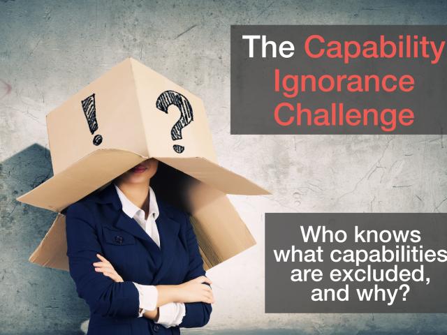 The Capability Ignorance Challenge
