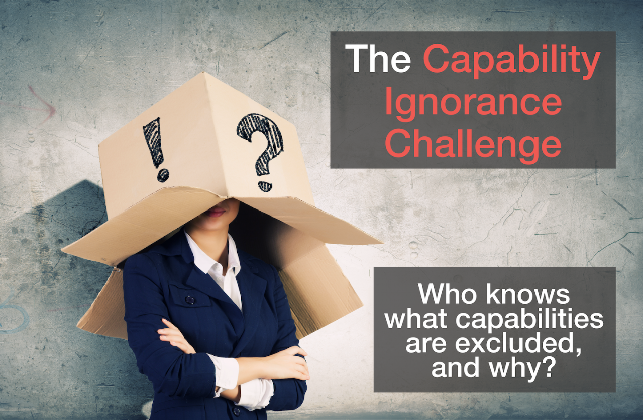 The Capability Ignorance Challenge